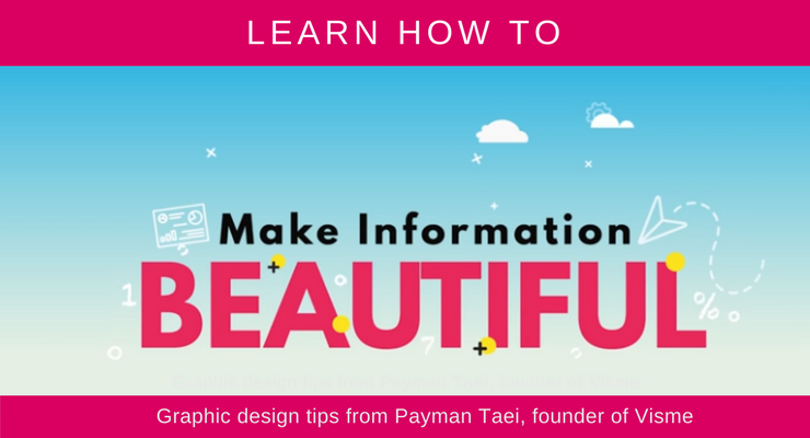 Make Information Beautiful - Visme